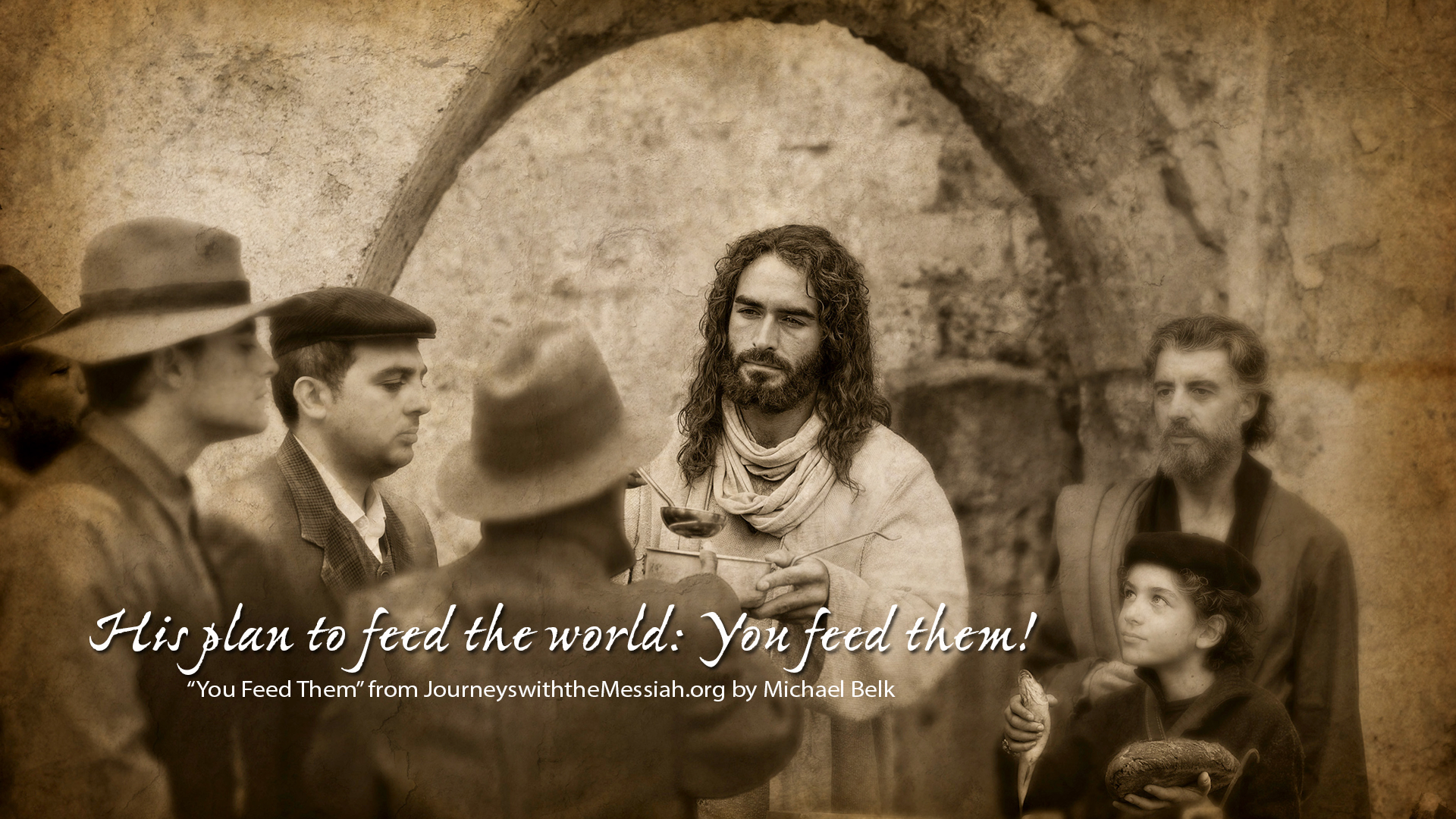 You Feed Them Jesus wallpapers